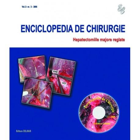 Colectia Enciclopedia de Chirurgie Nr. 3 2006